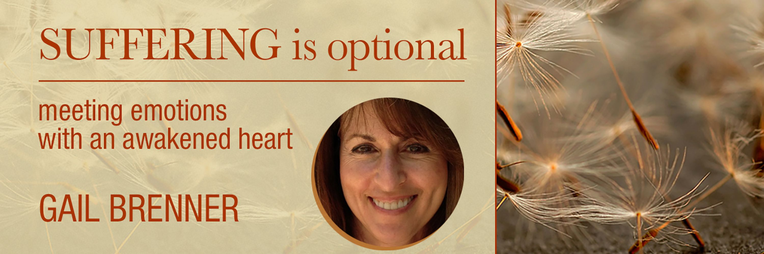 Suffering Is Optional: Meeting Emotions with an Awakened Heart