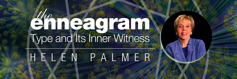 The Enneagram: Type and Inner Witness