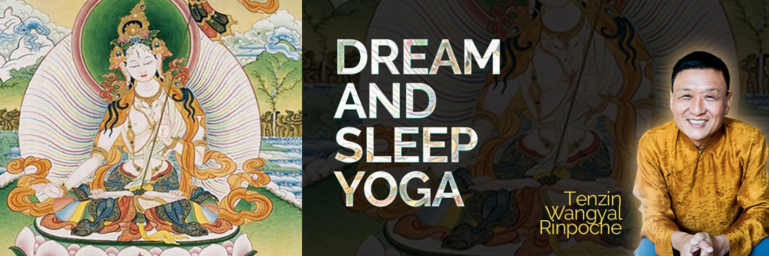 Dream and Sleep Yoga
