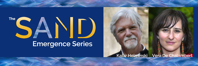 Kabir Helminski: The Human Reality: Presence and The Knowing Heart