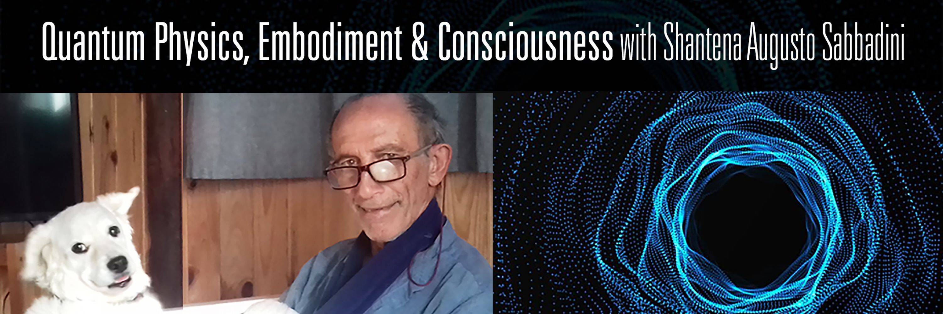 Quantum Physics, Embodiment and Consciousness