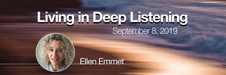 Living In Deep Listening