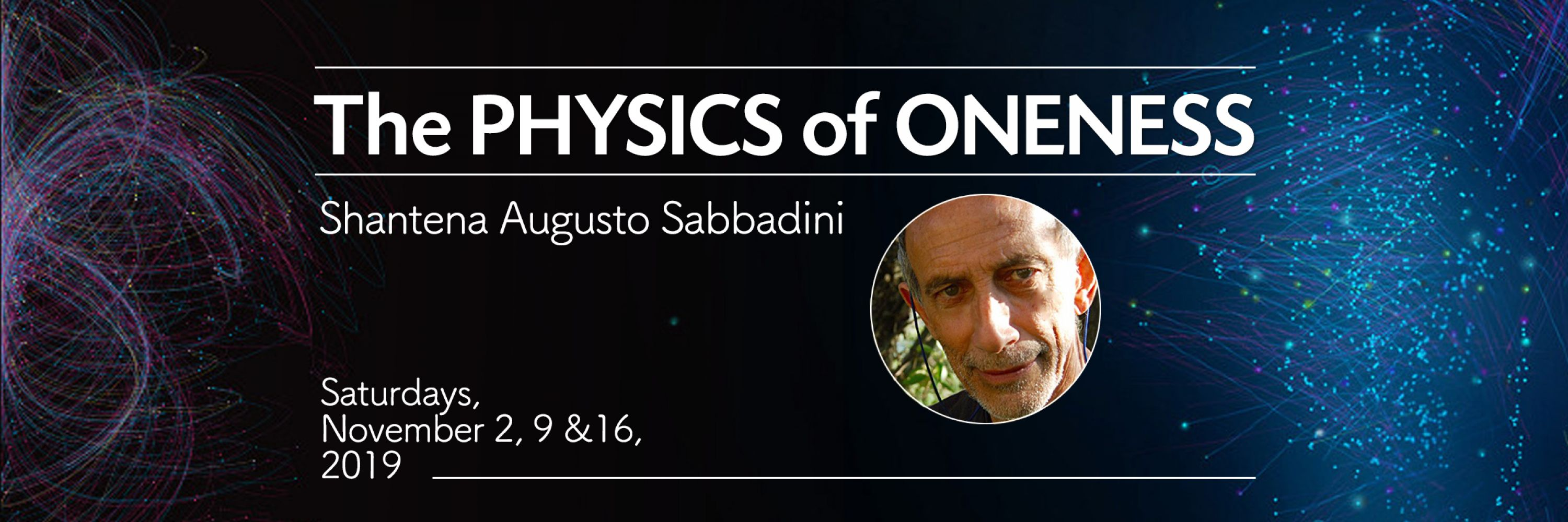 The Physics of Oneness