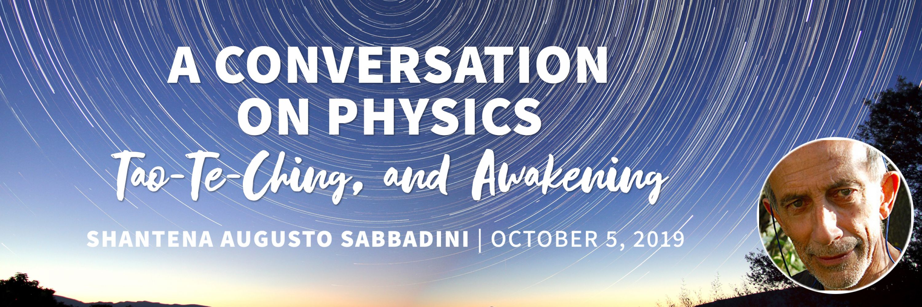 A Conversation on Physics, Tao-Te-Ching, and Awakening