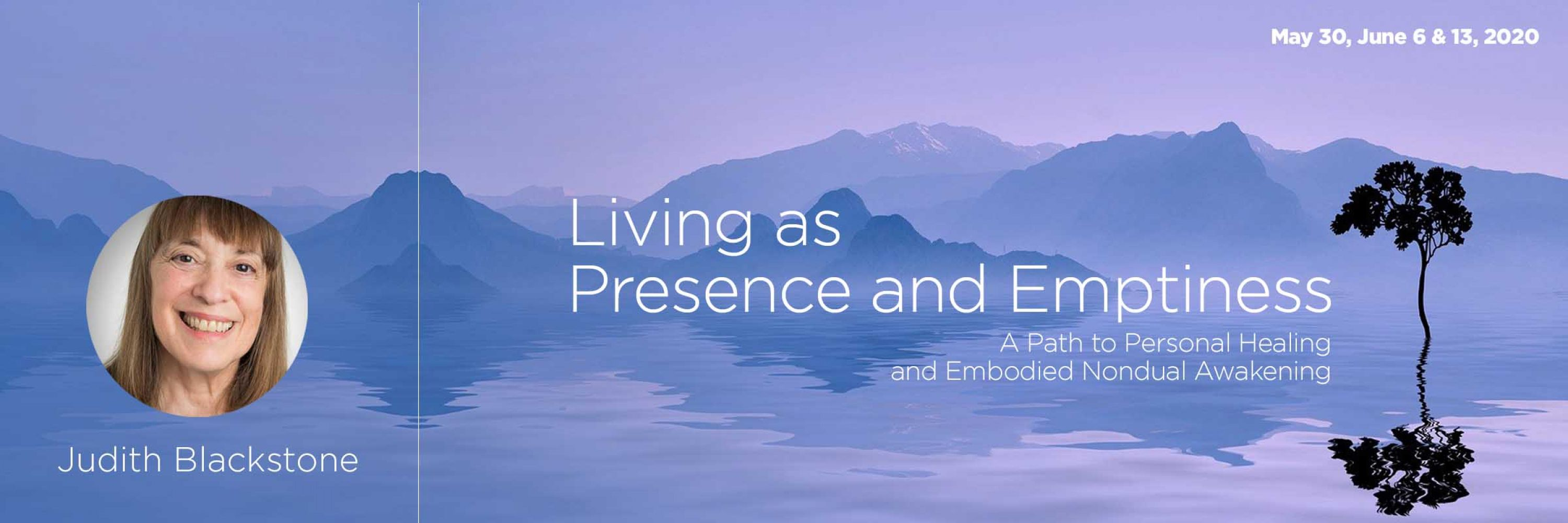 Living as Presence and Emptiness