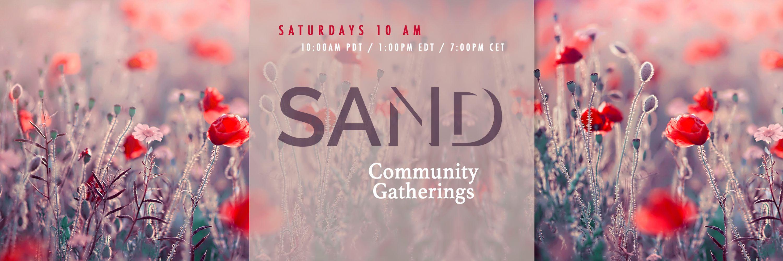 SAND Community Meetings