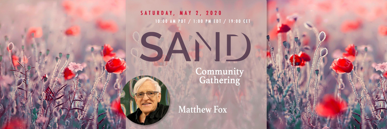 Community Gathering with Matthew Fox