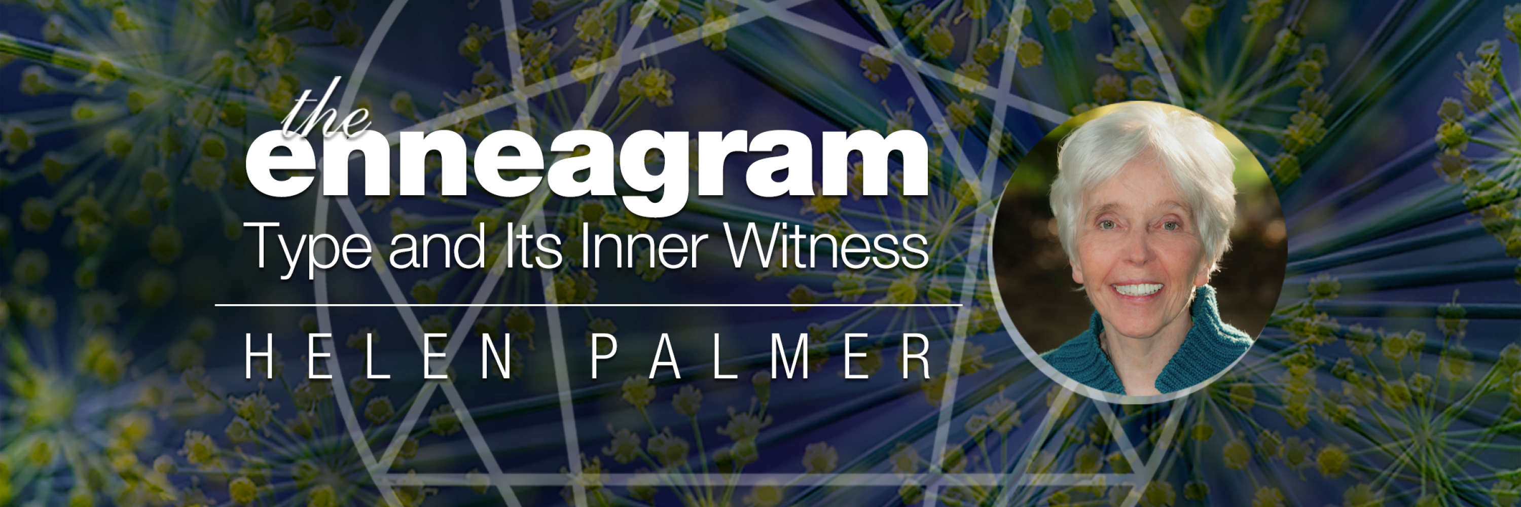 The Enneagram: Type and Inner Witness
